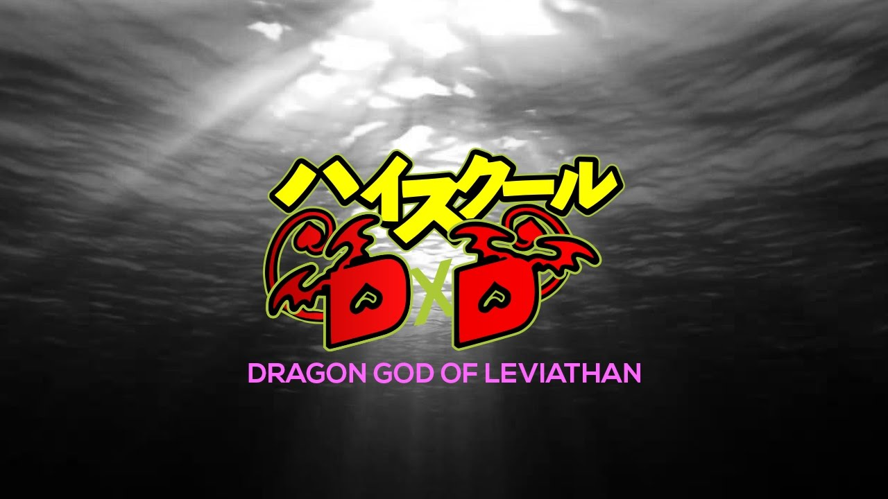 Highschool DxD DoL - Opening 2 {Fanfiction}
