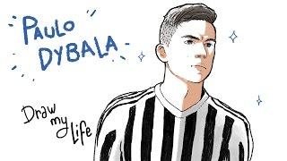 PAULO DYBALA - Draw My Life