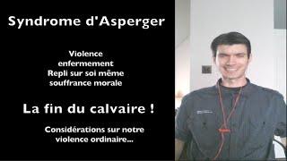 Syndrome d'asperger, victoire sur la violence et la souffrance psychique - www.regenere.org