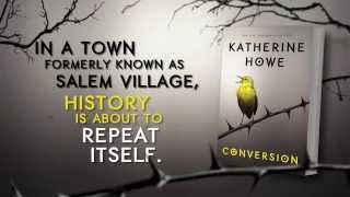 Conversion by Katherine Howe book trailer