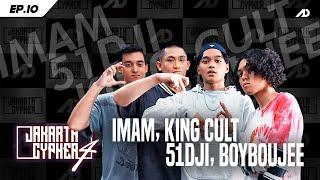 [Jakarta Cypher Season 4] Eps 10 - BOYBOUJEE, 51DJI, KING CULT, IMAM