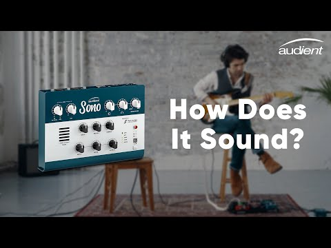 Audient Sono Guitar Demo - How Does it Sound?