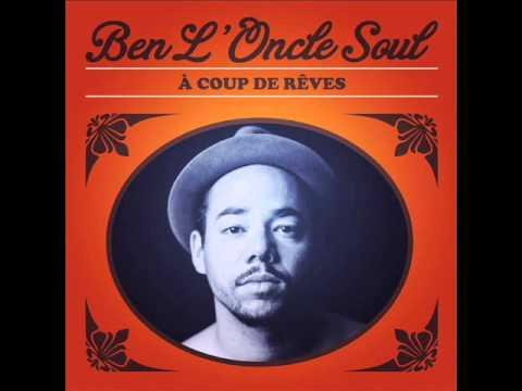 Ben L'Oncle Soul   Carry Me