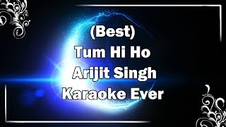 TUM HI HO Song Karaoke with Lyrics | Arijit Singh | Aashiqui 2