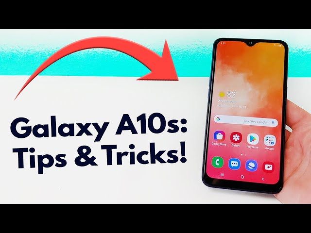 Samsung Galaxy A10s - Tips and Tricks!
