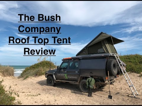 The Bush Company Rooftop Tent Review Youtube