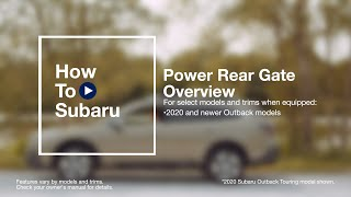 homepage tile video photo for How to Use Your Subaru SUV's Power Rear Gate (Outback)