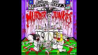 Murder Junkies - Your Blood