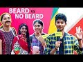 No Beard Vs Beard | What Girls Really Prefer? | Ambuttum Vesham | Chennai Waalaa