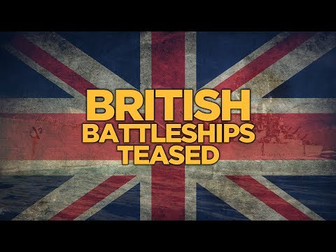 World of Warships - British Battleships Teased