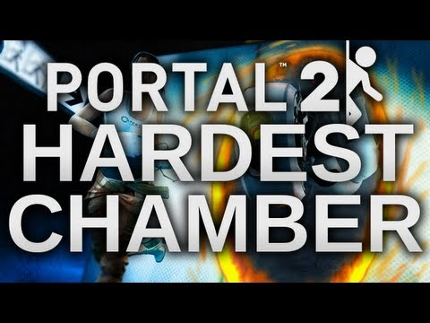 Portal 2: Hardest Chamber Ever! - Pr0tal - By TheNoochM