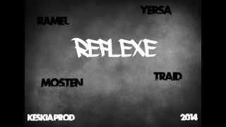 Yersa, Ramel, Mosten & Traid - Réflexe