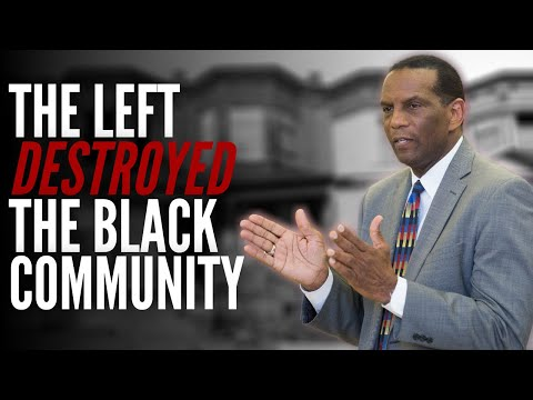 The Left Destroyed The Black Community