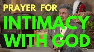 Prayer For Intimacy With God - Mel Bond