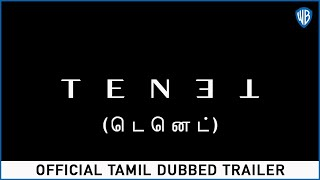 Tenet - Official Tamil Dubbed Trailer