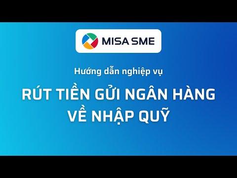 Rút tiền gửi ngân hàng về nhập quỹ   MISA SME.NET 2020