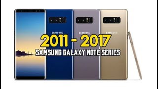 The Evolution of Samsung's Galaxy NOTE To NOTE 8  2011-2017