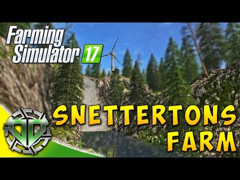 Snettertons Farm: Checking out a New Map! : Farming Simulator 17 : EP1