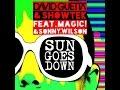 David Guetta + Showtek - Sun Goes Down (Feat. MAGIC! + Sonny Wilson) (Matt Simone Remix)
