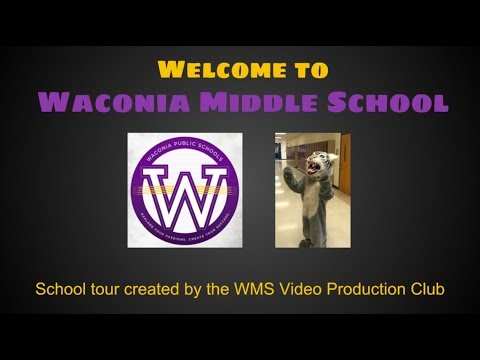 Waconia Middle School Welcome Tour
