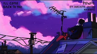 Baixar 너만 기다려준다면: Powfu - ill come back to you ft. Sarcastic Sounds, Rxseboy (2020) [가사/번역/해석]