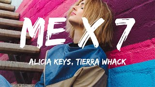 Alicia Keys - Me x 7 (Lyrics) ft. Tierra Whack