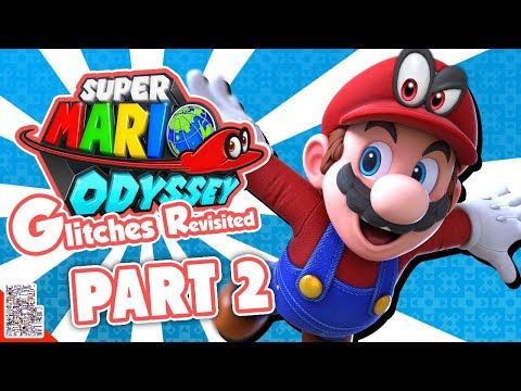 Infinite Corruption - Glitches in Super Mario Odyssey Revisited (Part 2) - DPadGamer