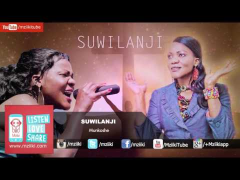 Munkoshe   Suwilanji   Official Audio