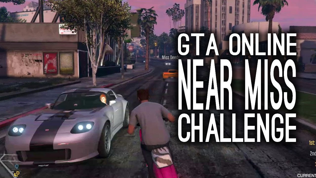 Gta 5 Online Free Mode Challenges Gameplay Near Misses Challenge Let S Play Gta Online Youtube