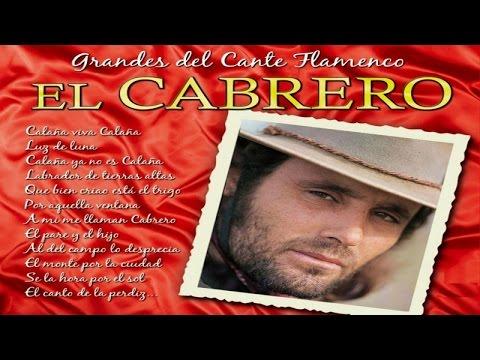 El Cabrero - Grandes del Cante Flamenco
