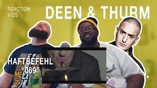"""Haftbefehl """"069"""" - Deen & Thurm Reaction"""