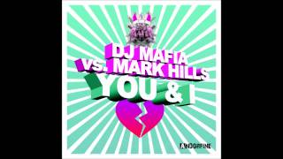 DJ Mafia feat. Mark Hills - You & I (Crew 7 Edit)