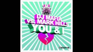 DJ Mafia feat. Mark Hills - You & I (Crew 7 Edit)