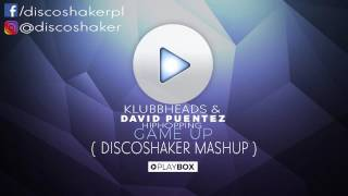 Скачать Klubbheads David Puentez Hiphopping Game Up Discoshaker Mash Up