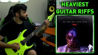 10 Heaviest Guitar RIffs -- SLIPKNOT - We Are Not Your Kind