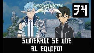 SWORD ART ONLINE LOST SONG #34 -SUMERAGI SE UNE AL EQUIPO-