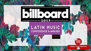2019 Billboard Latin Music Conference and Awards [LIVE] HD