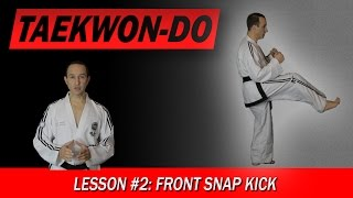 Front Snap Kick - Taekwon-Do Lesson #2