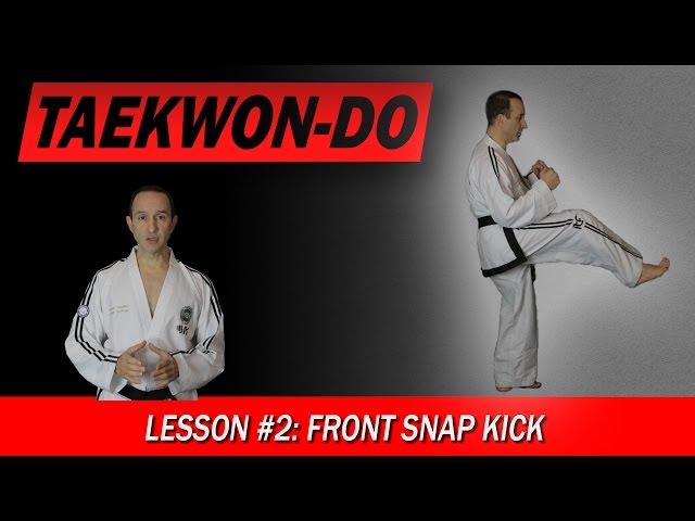 Front Snap Kick - Taekwon-Do Lesson #2