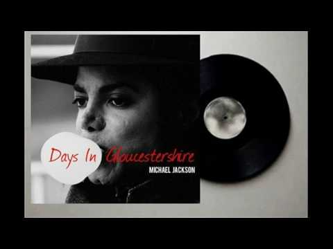 Michael Jackson - Days In Gloucestershire (Demo) (Audio Quality CDQ)
