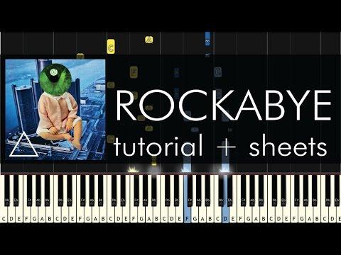 Clean Bandit - Rockabye Ft. Sean Paul & Anne-Marie - Piano Tutorial + Sheets