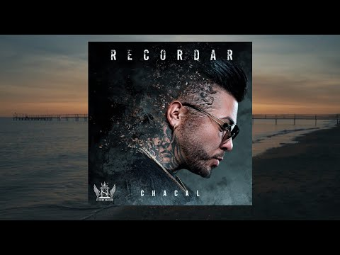 Chacal - Recordar [Lyric Video]