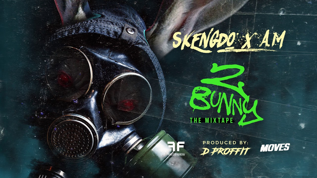Skengdo x AM - 2 Bunny [Full Mixtape] #1