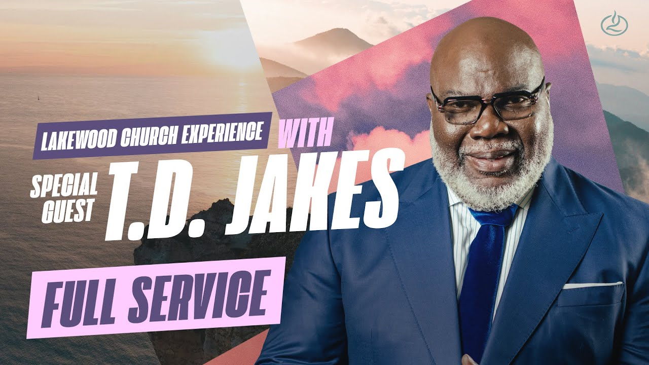 Download T.D. Jakes LIVE 🔴   Lakewood Church Service   Sunday 11am