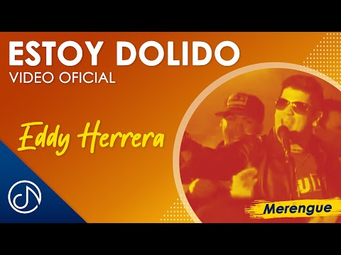 Estoy Dolido 🤕  – Eddy Herrera [Video Oficial]
