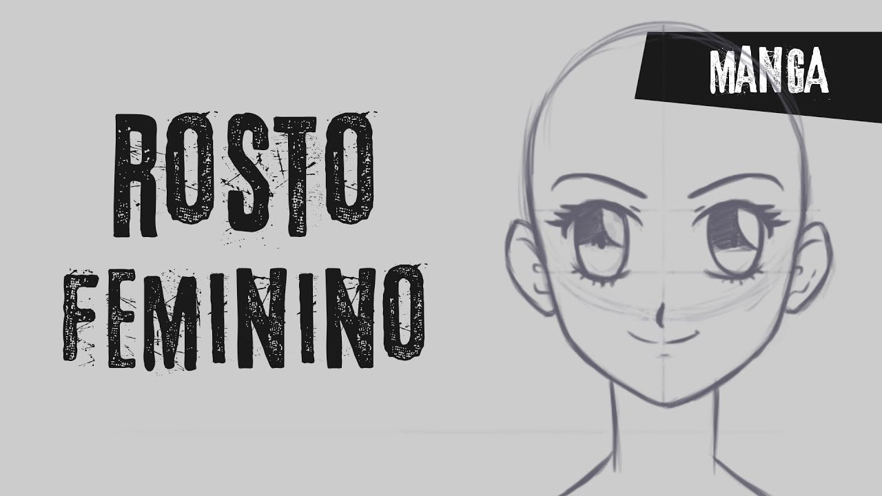 Como Desenhar Rosto Feminino Estilo Manga Estrutura Basica Youtube