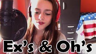 Ex's oh's - Elle King ♪