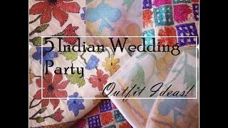 5 Indian Wedding Party Outfit Ideas | Indian Makeup Beauty Blog