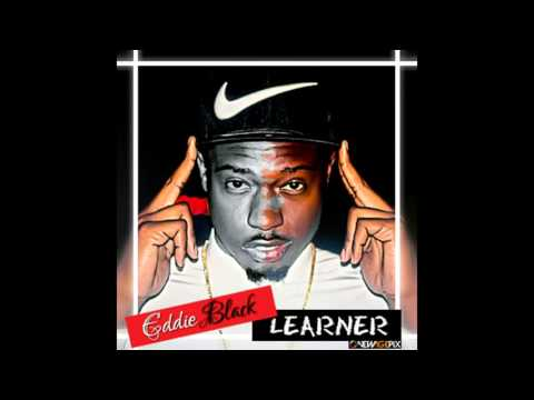 EDDIE BLACK FT JAY ROX - Learner (Produced by DidaSteez)