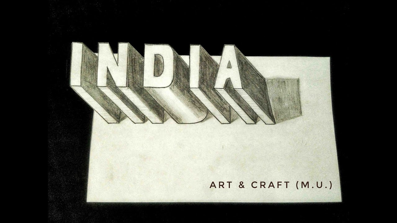 How to write 3d india word drawing 3d letter art craft m u